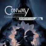 Conway: Disappearance at Dahlia View is vanaf 2 november verkrijgbaar